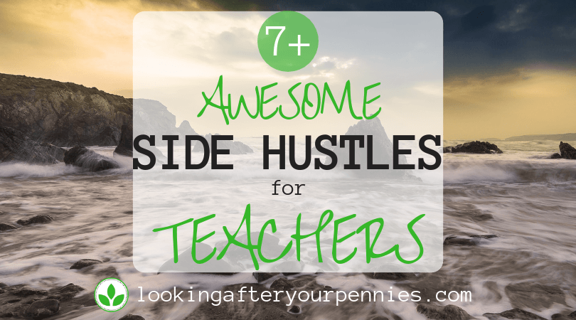 7+ Awesome Side Hustles for Teachers
