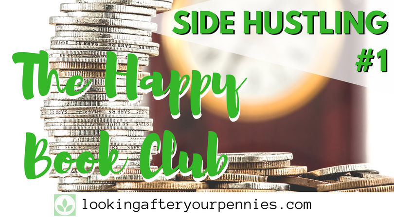 Side Hustling #1 – The Happy Book Club