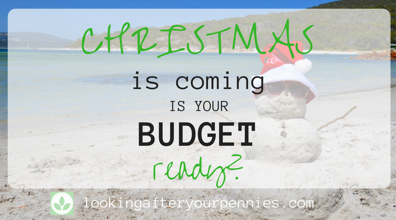 Christmas is coming!  Is your budget ready?