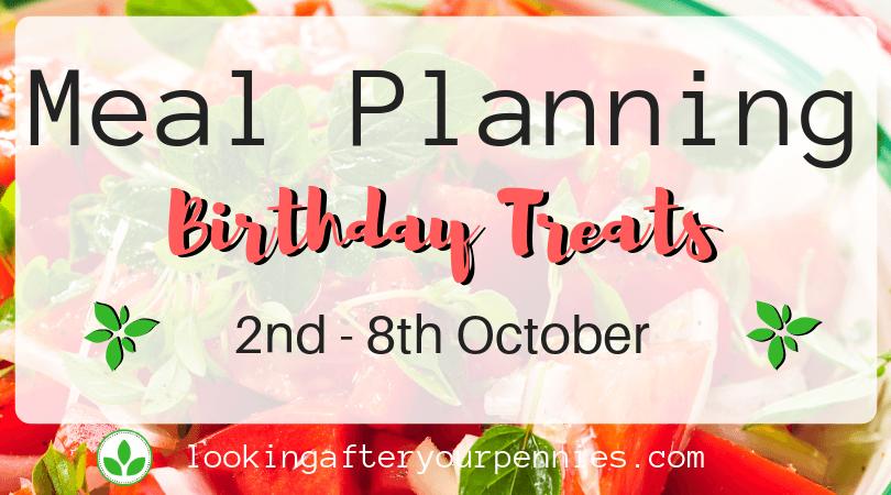 Meal Planning: Birthday Treats