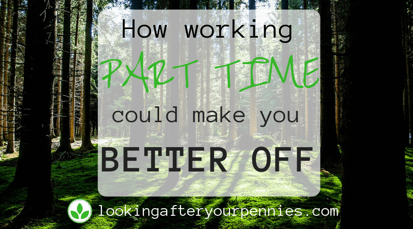 How Working Part Time Could Make You Better Off