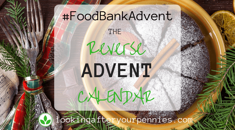 #FoodBankAdvent-The Reverse Advent Calendar