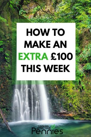 how to make an extra £100 this week