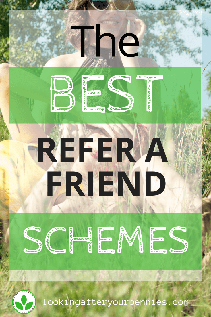 refer a friend schemes
