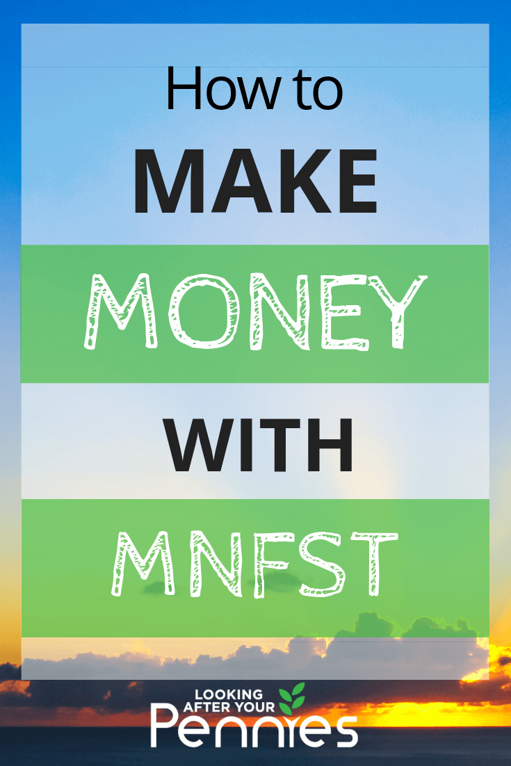 how to make money with mnfst