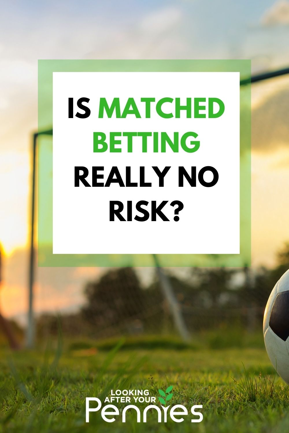 is matched betting really no risk